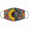 Hippie Sunflower Everything Is Gonna Be Alright Face Mask