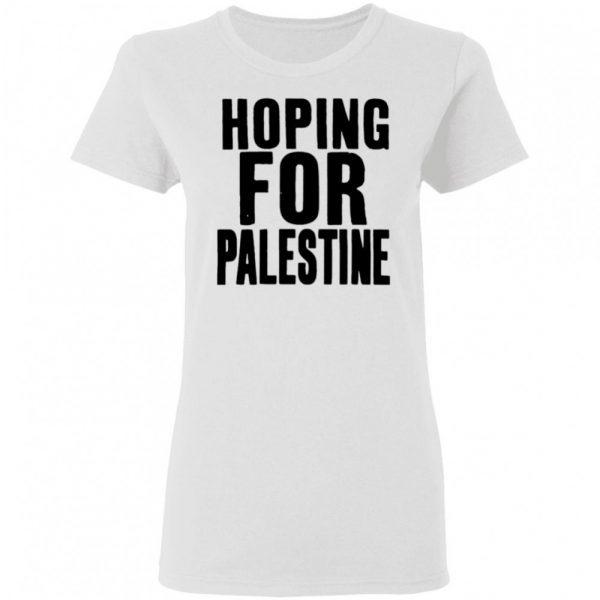 Hoping For Palestine Shirt