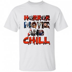 Bloody Horror Movies And Chill Halloween Character Shirt